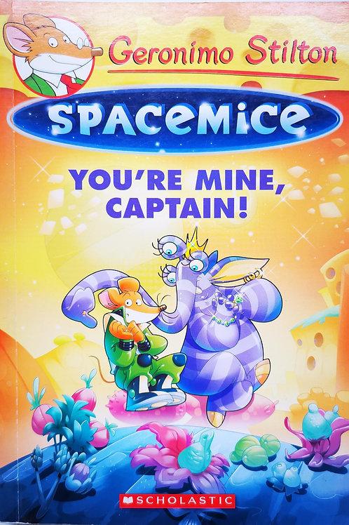 SpaceMice, Geronimo Stilton : You're mine Captain !