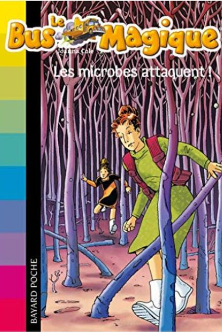 Le Bus Magique - Tome 5 : Les microbes attaquent !