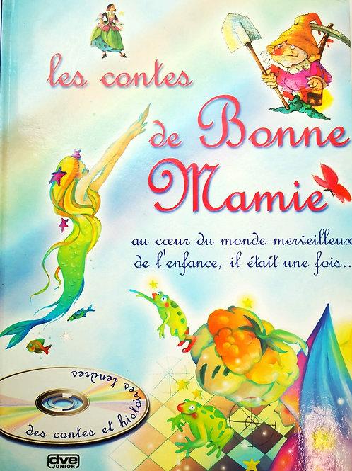 Les Comtes de Bonne Mamie, Au coeur du monde merveilleux de l'enfance...