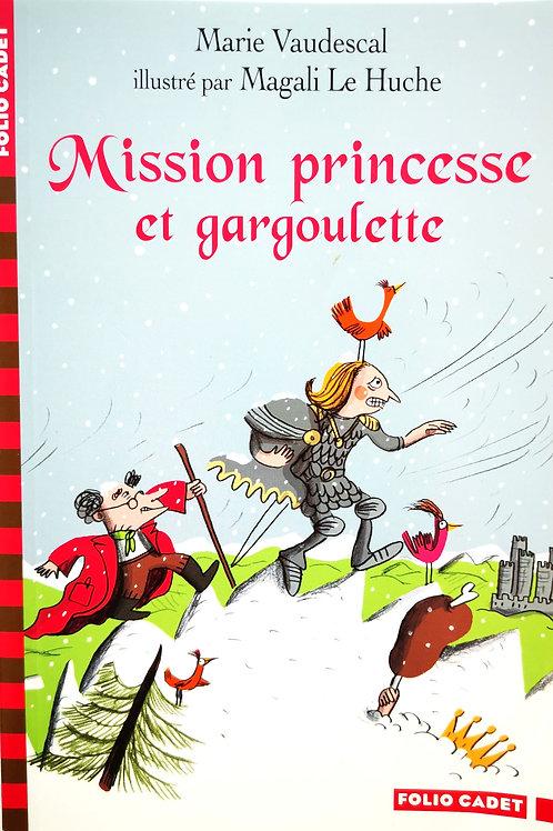 Mission Princesse et gargoulette