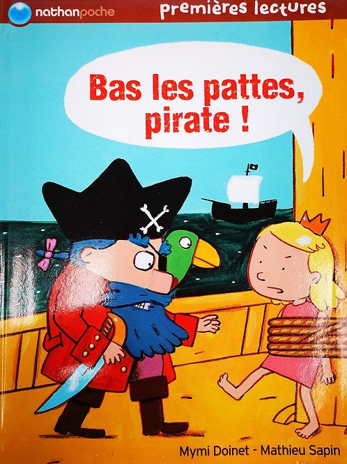 Premières lecturesn, Bas les pattes, pirate !