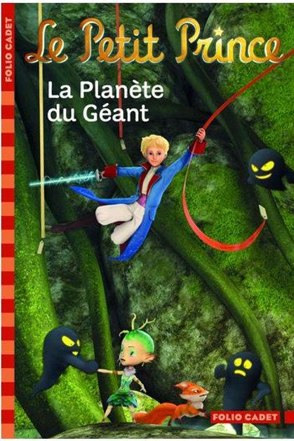 Le Petit Prince : La planete du géant