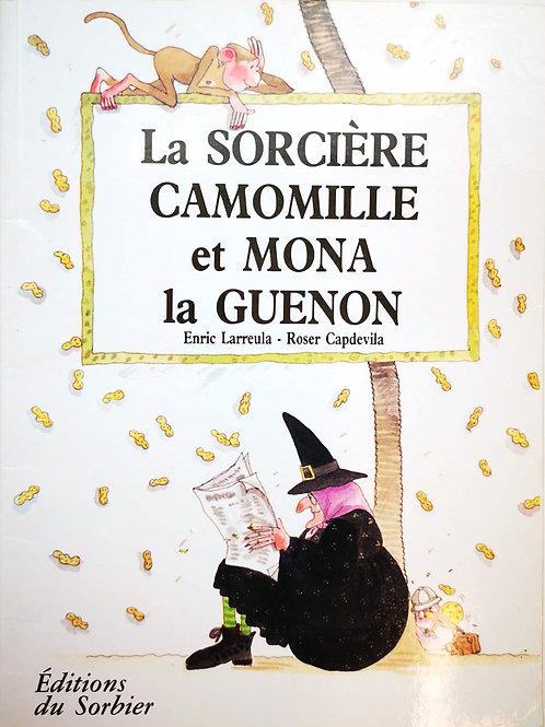 La sorcière Camomille et Mona la Guenon
