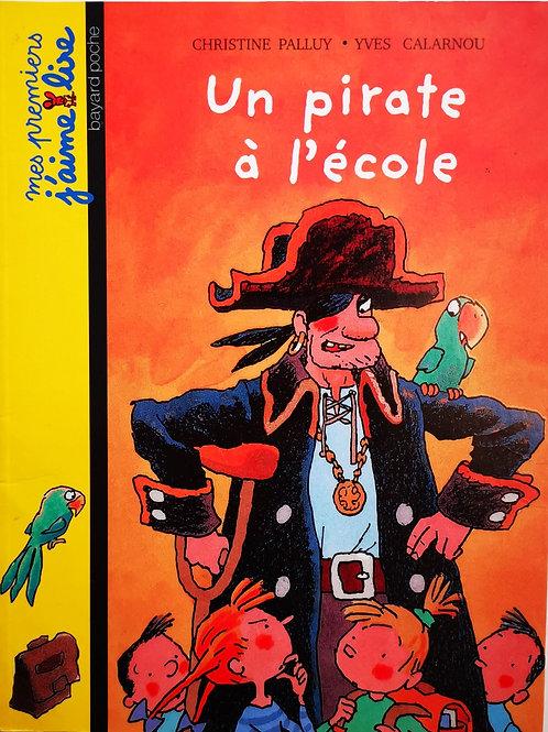 Mes premiers j'aime lire, Une pirate à l'école
