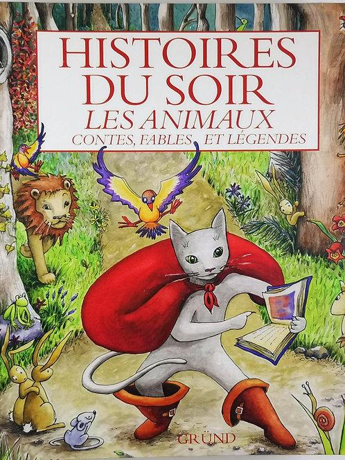 Histoires du soir, Les animaux, Contes, fables et légendes