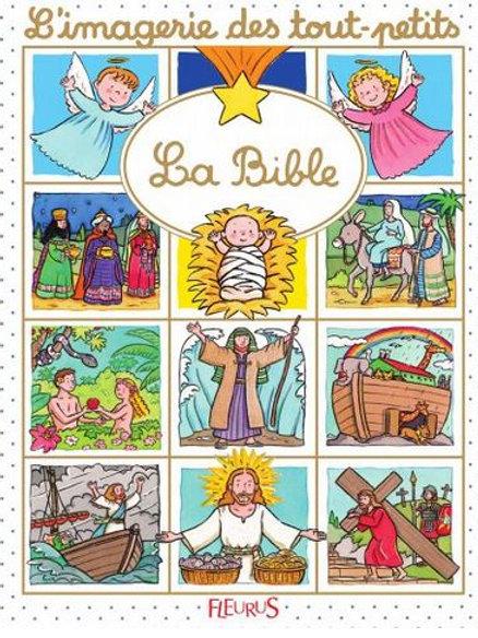 La Bible - Imagerie des tout-petits
