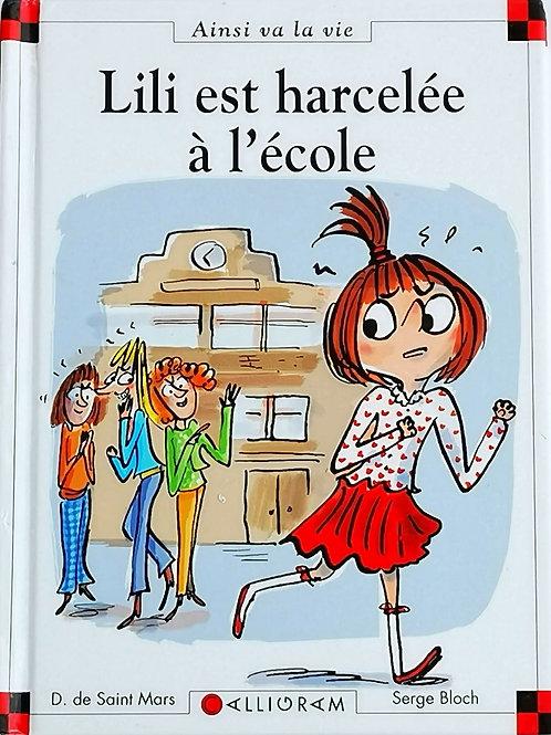 Max et Lili : Lili est harcelée à l'école