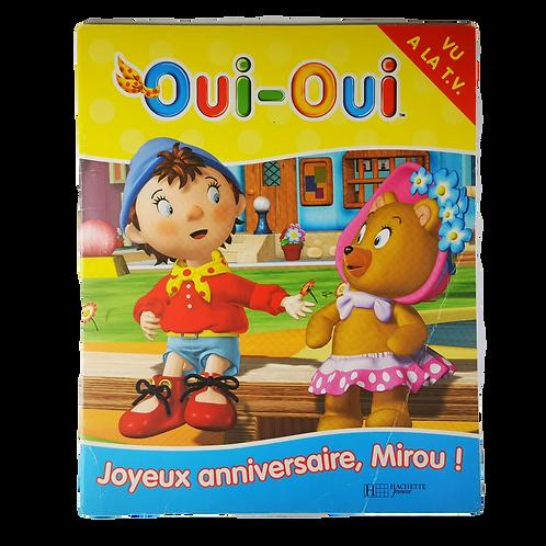 Oui-oui : Joyeux anniversaire, Mirou !