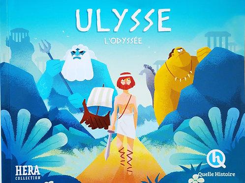 Ulysse, L'Odyssée, Quelle Histoire