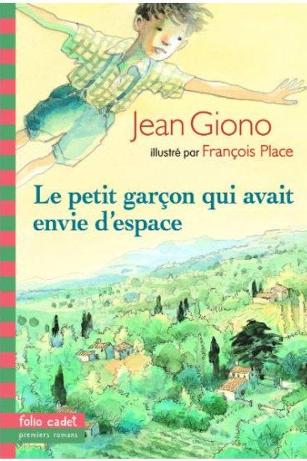 Le petit garçon qui avait envie d'espace, Jean Giono
