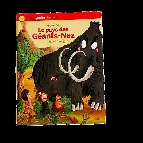 Le pays des Géants-Nez