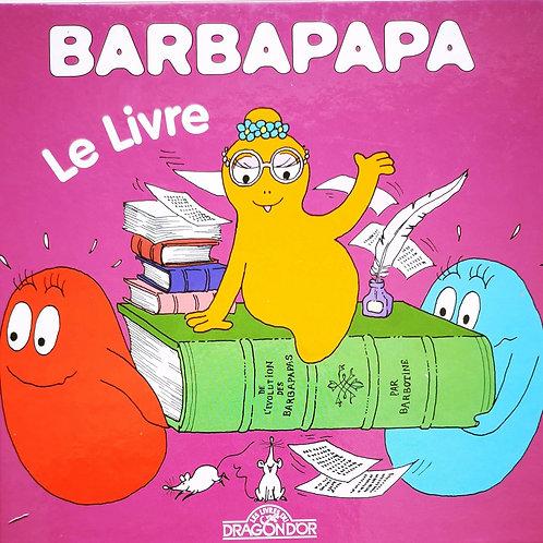 Barbapapa Le livre