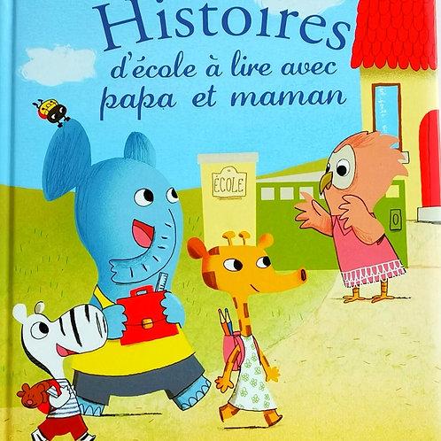 Histoires d'école à lire avec papa et maman