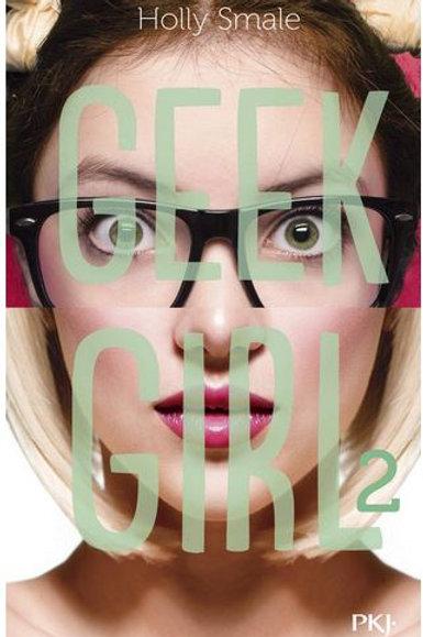 Geek Girl - T02 - Best Seller