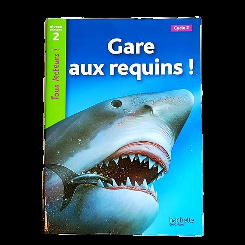 Gare aux requins
