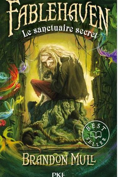 . Fablehaven : Le sanctuaire secret