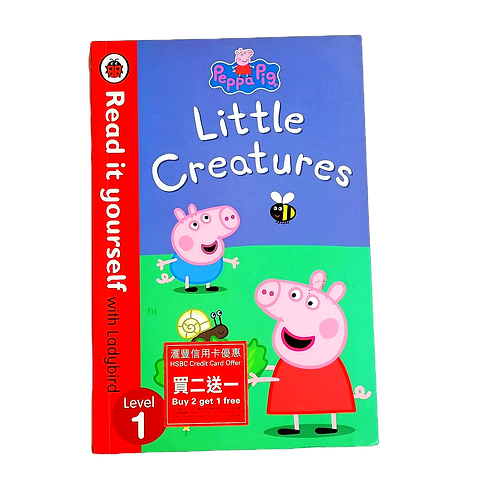 Little Creatures, Peppa Pig, Read it yourself