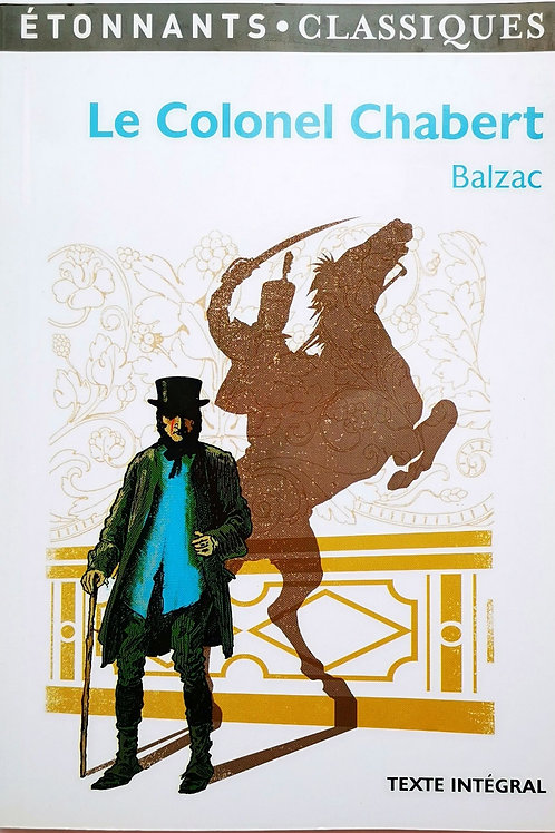 Le Colonel Chabert - Balzac