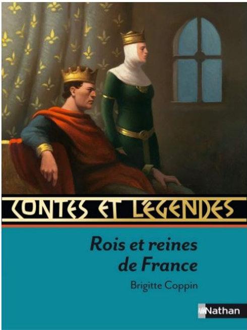 Contes et légendes, Rois et Reines de France