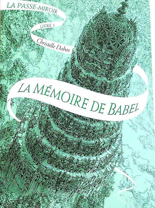 La passe-miroir Livre 3 : La mémoire de Babel