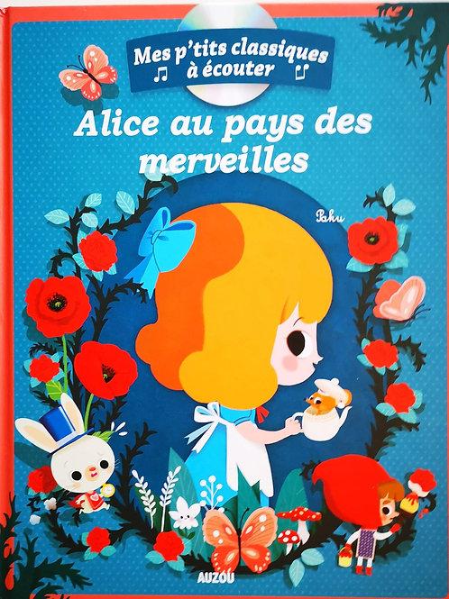 Mes p'tits classiques à ecouter (CD) :  Alice au pays des merveilles