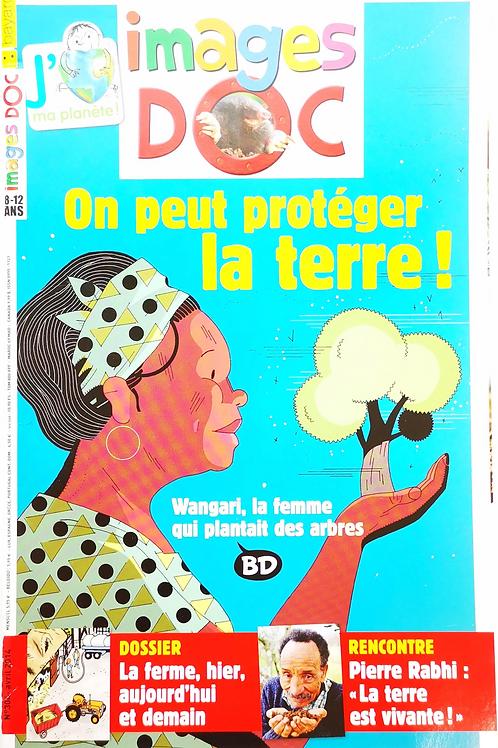 Images Doc, On peut protéger la planète