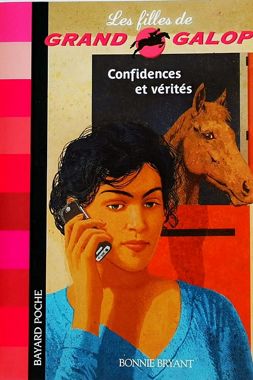 Confidences et vérités, Les filles de Grand Galop