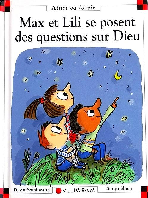 Max et Lili : Max et Lili se posent des questions sur Dieu