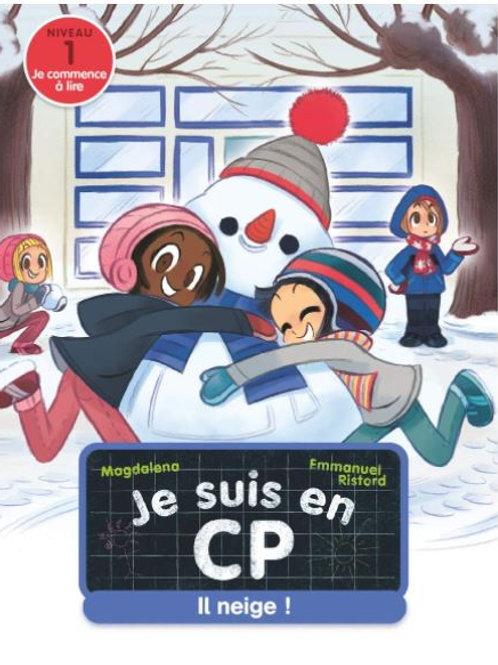 Je suis en CP ! Il neige !