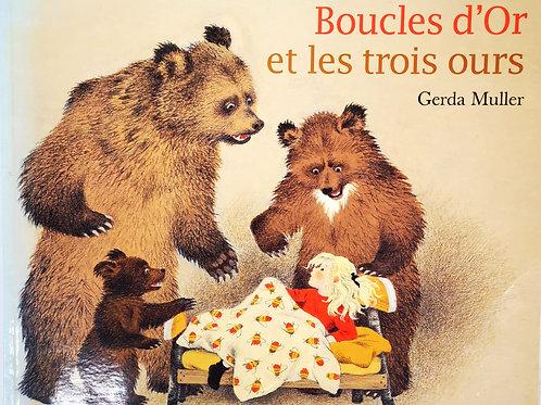 Boucles d' Or et les trois ours