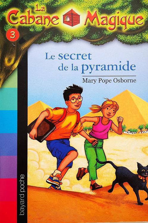 La Cabane Magique, Le secret de la pyramide