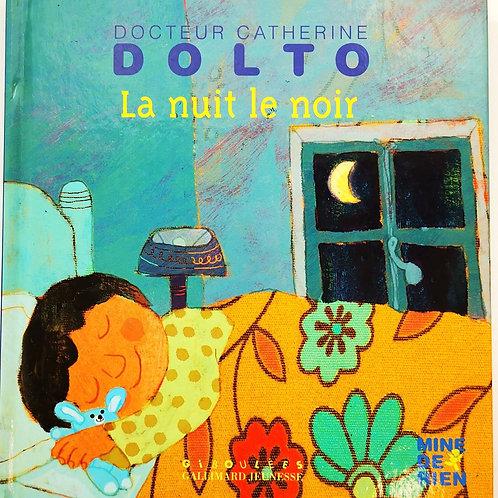 Catherine Dolto, La nuit le noir