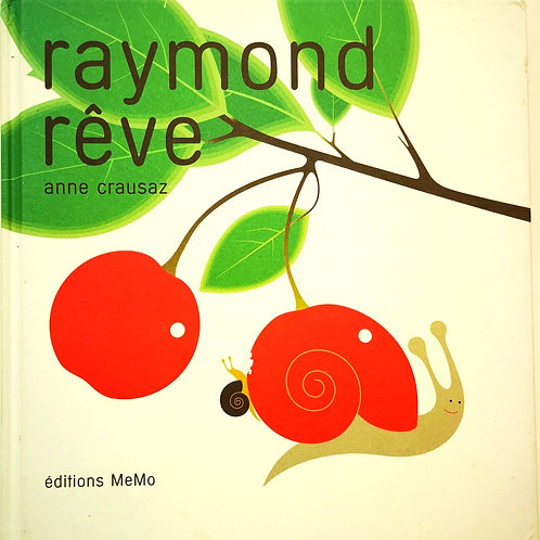 Raymond rêve