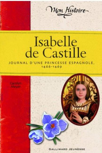 Isabelle de Castille: Journal d'une princesse espagnole (1466-1469)
