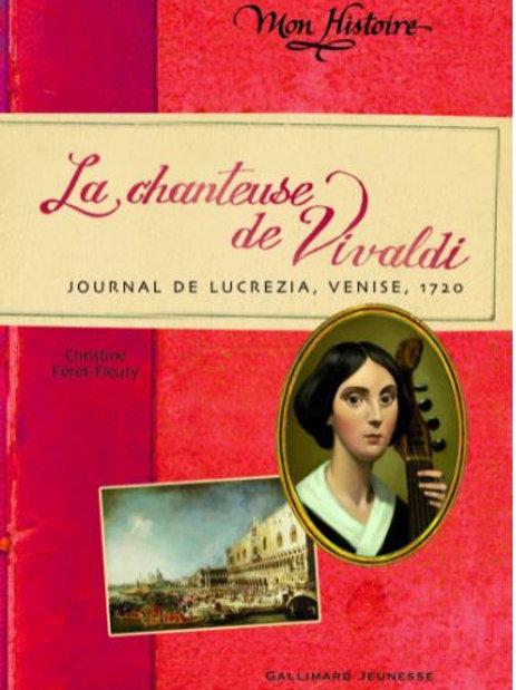 La chanteuse de Vivaldi: Journal de Lucrezia, Venise
