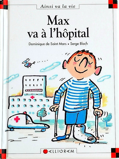 Max et Lili : Max va à l'hôpital