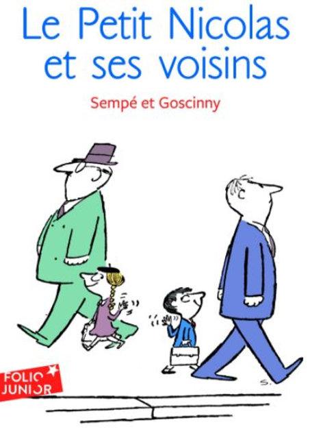 Les histoires inédites du Petit Nicolas - 4 Le Petit Nicolas et ses voisins