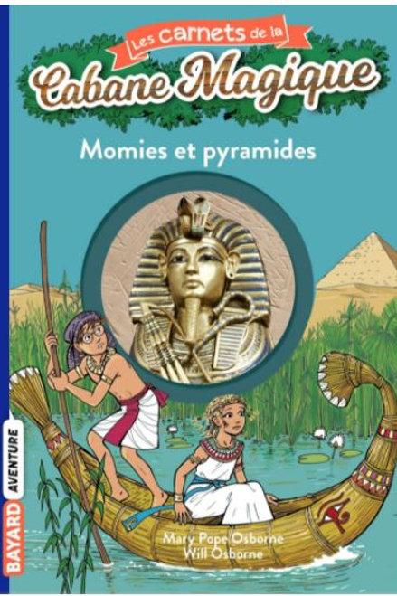 Cabane magique, Momies et pyramides