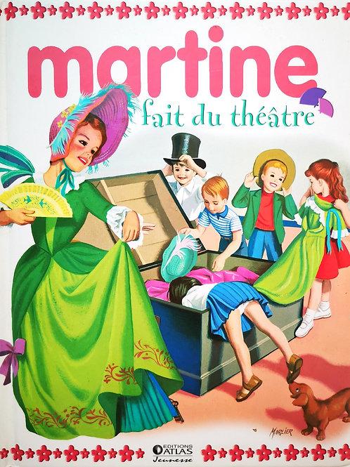 Martine fait du théâtre