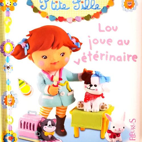 Lou joue au vétérinaire