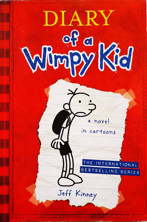 Diary of a Wimpy Kid : a novel in cartoons (book 1)