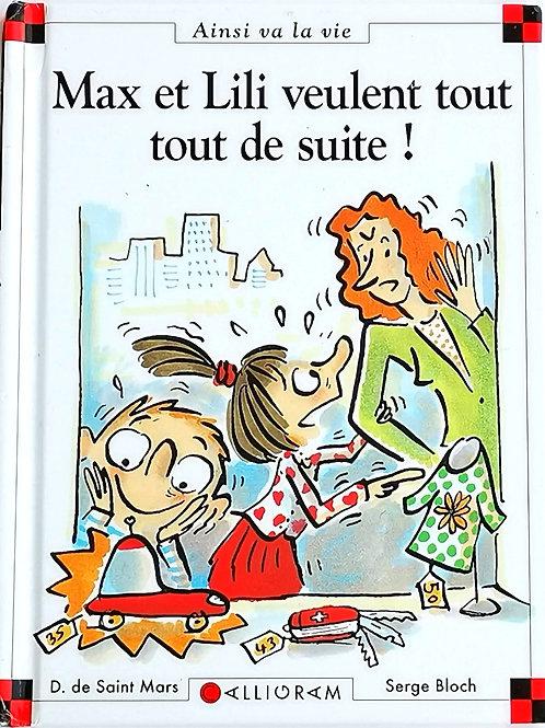 Max et Lili : Max et Lili veulent tout tout de suite!
