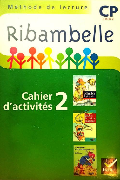 CP - Cahier d'activités - Méthode de lecture - Ribambelle
