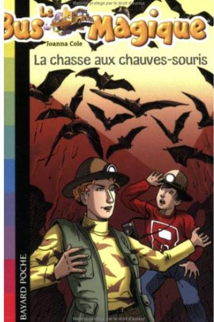 Le Bus Magique - Tome 6 : La chasse au chauves souris