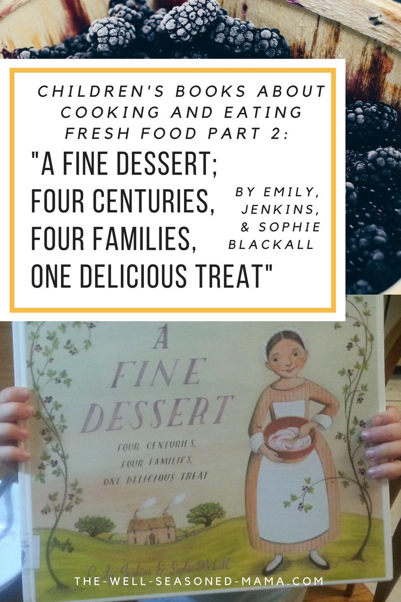 Kid-Friendly Fresh Blackberry Dessert Recipe | Home | www.the-well ...