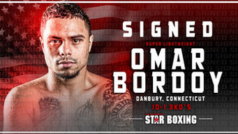OMAR BORDOY INKS PROMOTIONAL AGREEMENT WITH STAR BOXING