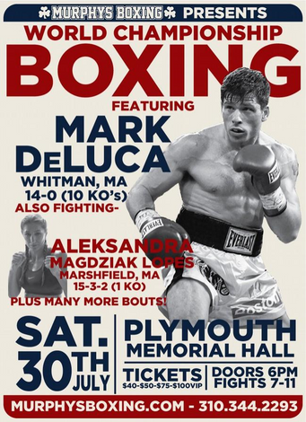 MURPHY'S BOXING PRESENTS WORLD CHAMPIONSHIP BOXING, SAT. 7-30 @ MEMORIAL HALL IN PLYMOUTH, MA.  - -