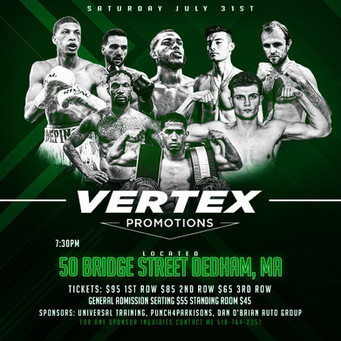 Pro boxing returns 7-31 to Mass Vertex Promotions presents 1st pro boxing show ever in Dedham