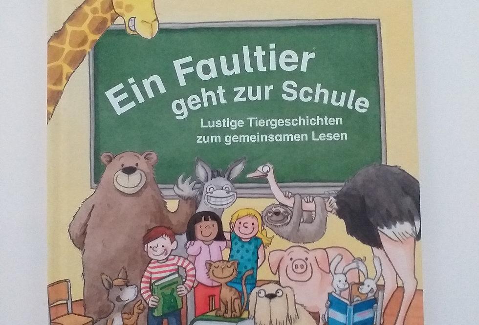 Ein Faultier geht zur Schule. LustigeTiergeschichten zum gemeinsamen Lesen.