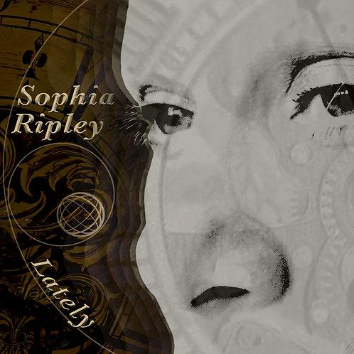 Lately - Sophia Ripley - original mix/DJ Marin